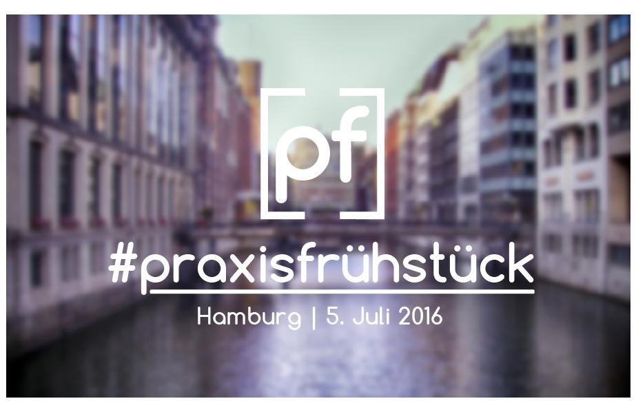 #praxisfrühstück Hamburg
