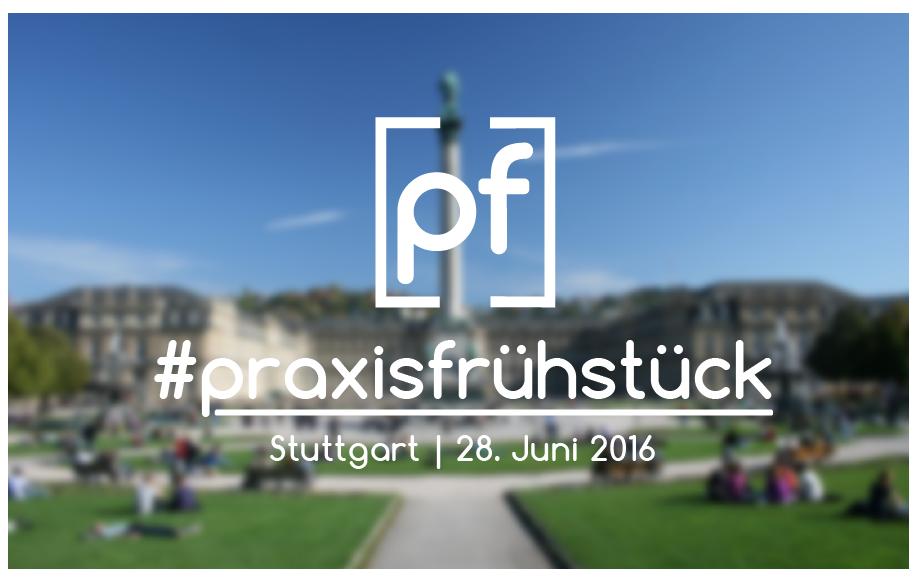 #praxisfrühstück Stuttgart