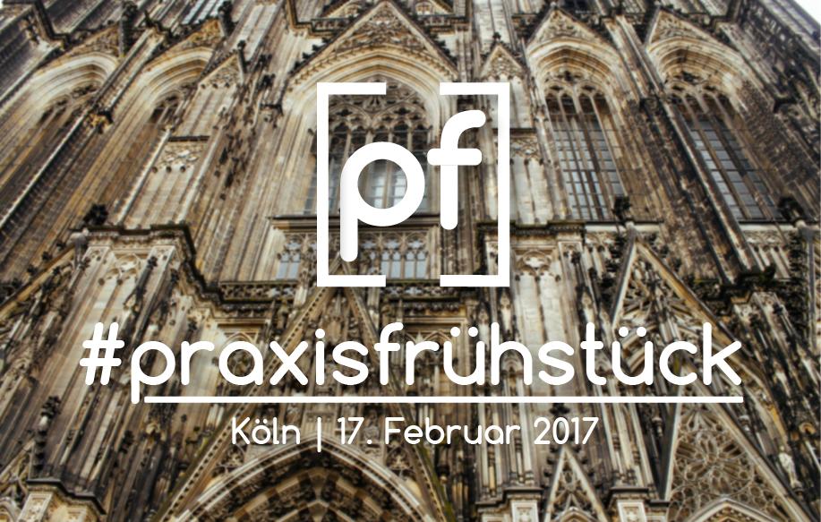 #praxisfrühstück in Köln