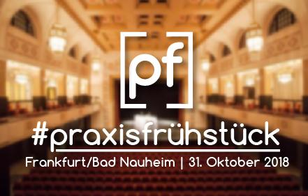 #praxisfrühstück Frankfurt Dolce Bad Nauheim